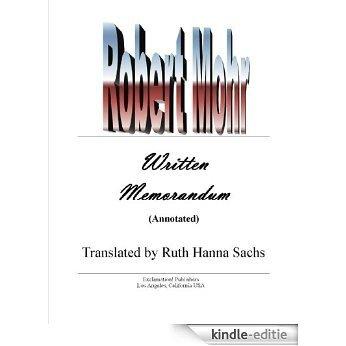 Robert Mohr: Written Memorandum (Annotated) (English Edition) [Kindle-editie]