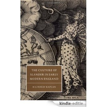 The Culture of Slander in Early Modern England (Cambridge Studies in Renaissance Literature and Culture) [Kindle-editie]