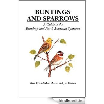 Buntings and Sparrows (Helm Identification Guides) [Kindle-editie]