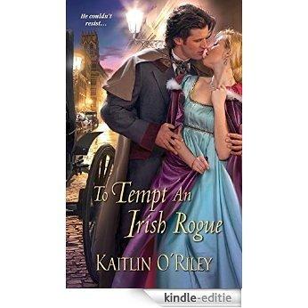 To Tempt an Irish Rogue (Hamilton Sisters series) [Kindle-editie]