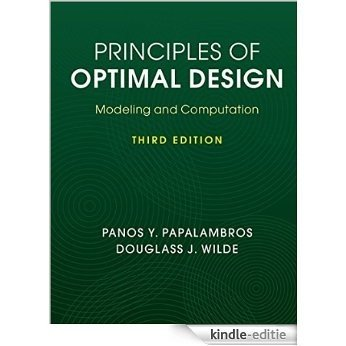 Principles of Optimal Design: Modeling and Computation [Kindle-editie]