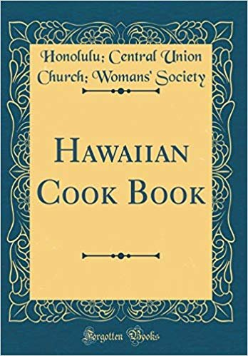Hawaiian Cook Book (Classic Reprint)