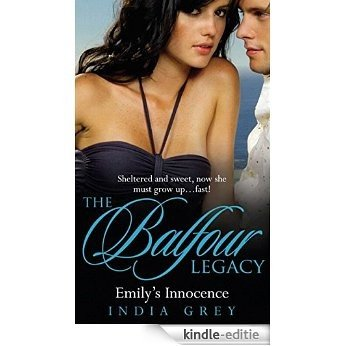 Emily's Innocence (The Balfour Legacy, Book 3) [Kindle-editie]