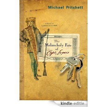 The Melancholy Fate of Capt. Lewis [Kindle-editie]