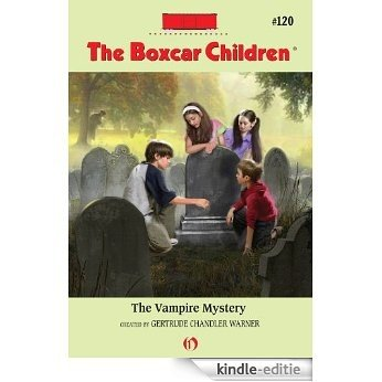 The Vampire Mystery (The Boxcar Children Mysteries) [Kindle-editie]
