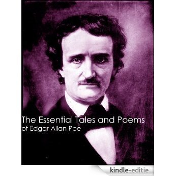 The Tales and Poems of Edgar Allen Poe (Complete Works Collection) also Annotated (English Edition) [Kindle-editie]