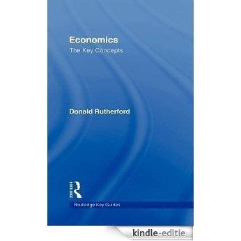 Economics: The Key Concepts (Routledge Key Guides) [Kindle-editie]