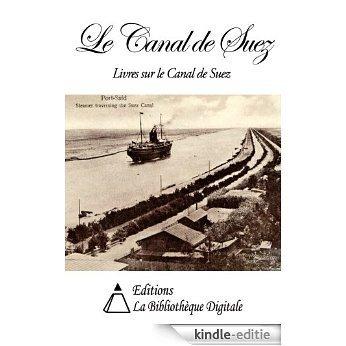 Le Canal de Suez (French Edition) [Kindle-editie]
