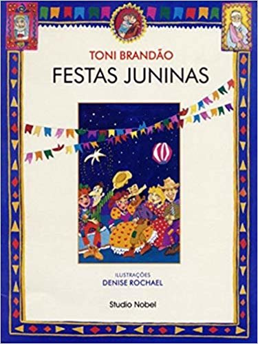 Festas juninas : Festas brasileiras