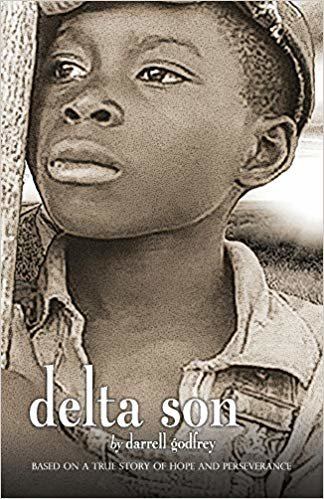 Delta Son: Based on a True Story of Hope and Perseverance