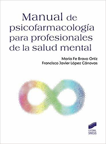 Manual de psicofarmacología para profesionales de la salud mental (Psicología)