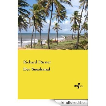 Der Suezkanal (German Edition) [Kindle-editie]