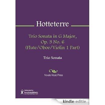 Trio Sonata in G Major, Op. 3 No. 6 (Flute/Oboe/Violin 1 Part) [Kindle-editie]