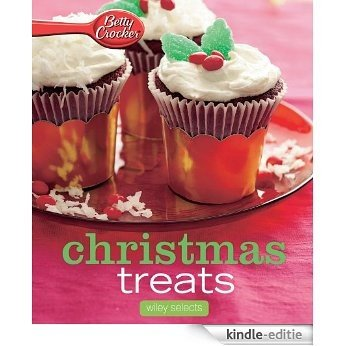 Betty Crocker Christmas Treats: HMH Selects (Betty Crocker Cooking) [Kindle-editie]