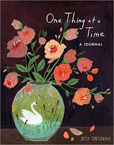 One Thing at a Time : A Notebook