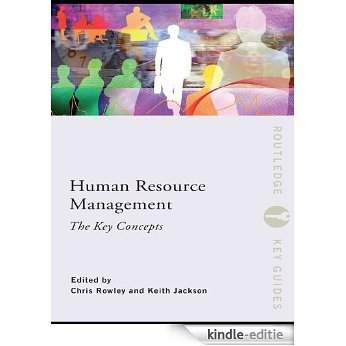 Human Resource Management: The Key Concepts (Routledge Key Guides) [Kindle-editie]