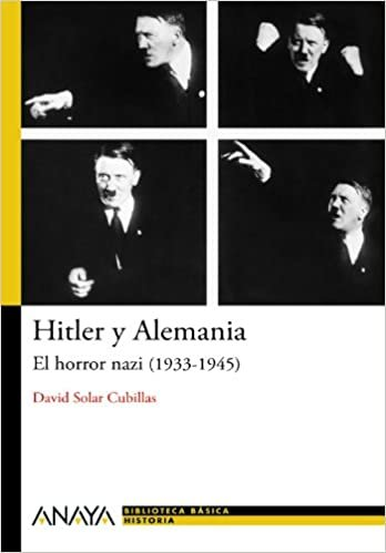 Hitler y Alemania / Hitler and Germany: El horror nazi 1933-1945 / The 1933-1945 Nazi Horror