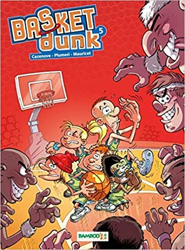 Basket dunk - Tome 05 - Nouvelle Edition (BAMBOO HUMOUR)
