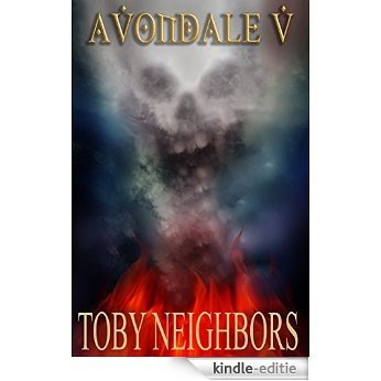 Avondale V: The Avondale Series Book 5 (English Edition) [Kindle-editie]