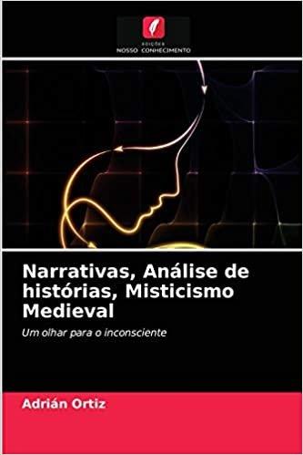 Narrativas, Análise de histórias, Misticismo Medieval