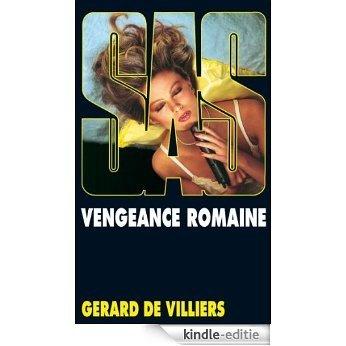 SAS 62 Vengeance romaine [Kindle-editie]