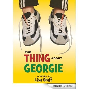 The Thing About Georgie [Kindle-editie]