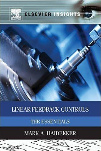 Linear Feedback Controls: The Essentials