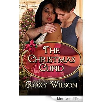 The Christmas Cupid: BWWM Interracial Romance (Holiday Happiness Book 3) (English Edition) [Kindle-editie]