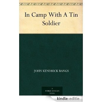 In Camp With A Tin Soldier (English Edition) [Kindle-editie]