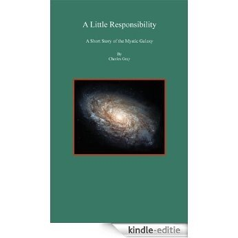 A Little Responsibility (Mystic Galaxy) (English Edition) [Kindle-editie]