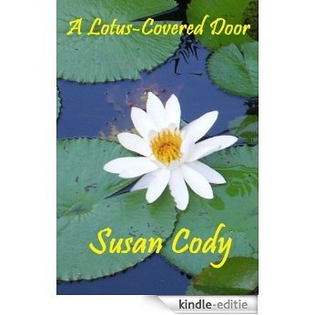 A Lotus-Covered Door (English Edition) [Kindle-editie]