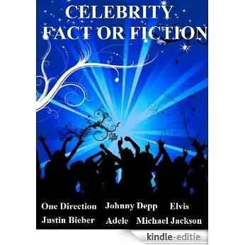 CELEBRITY FACT OR FICTON - Can you spot the bluff? (English Edition) [Kindle-editie]