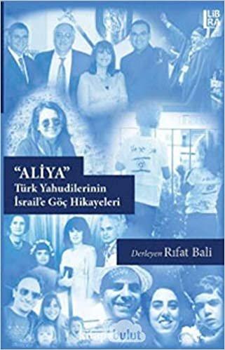 Aliya: Türk Yahudilerinin İsrail'e Göç Hikayeleri