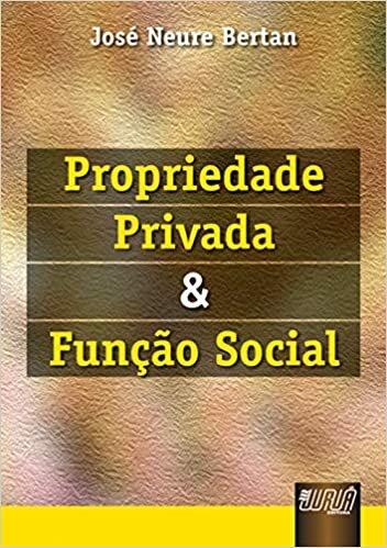 Propriedade Privada e Função Social