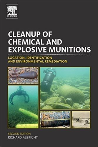 Cleanup of Chemical and Explosive Munitions: Location, Identification and Environmental Remediation