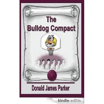 The Bulldog Compact (The Masterson Famiy Series Book 1) (English Edition) [Kindle-editie]