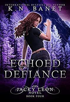 Echoed Defiance (Jacky Leon Book 4) (English Edition)