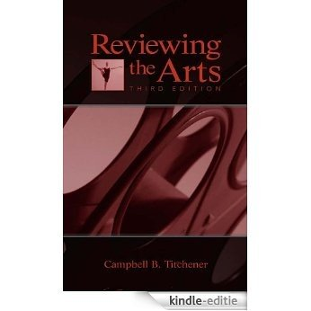 Reviewing the Arts (Lea's Communication (Hardcover)) [Kindle-editie]