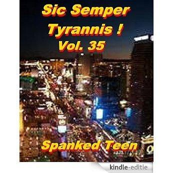 Sic Semper Tyrannis ! - Volume 35 (English Edition) [Kindle-editie]