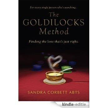 The Goldilocks Method (English Edition) [Kindle-editie]