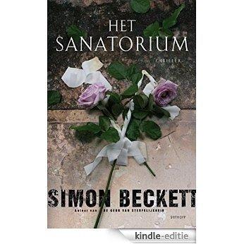Het sanatorium [Kindle-editie]