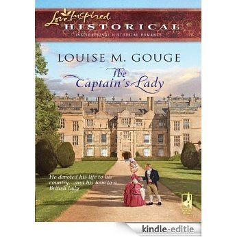 The Captain's Lady (Love Inspired Historical) [Kindle-editie]