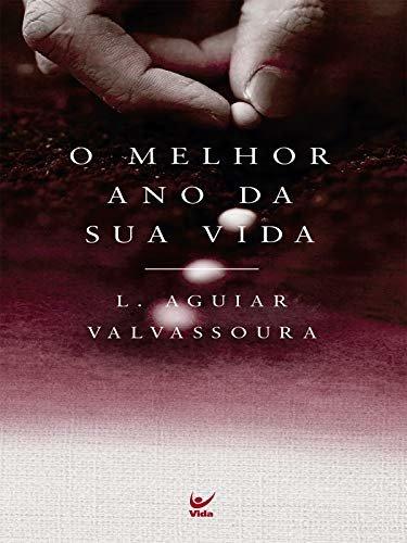 O melhor ano da sua vida (Portuguese Edition)