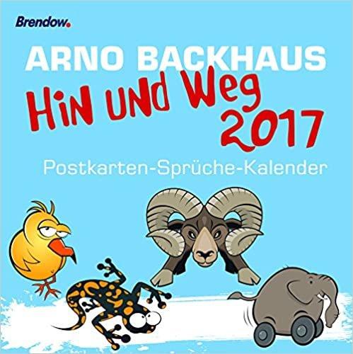Hin und weg 2017: Postkarten-Sprüche-Kalender