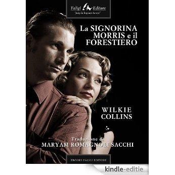 La signorina Morris e il forestiero [Kindle-editie]