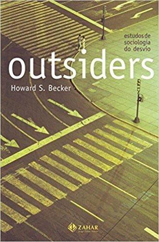 Outsiders. Coleção Antropologia Social (Em Portuguese do Brasil)
