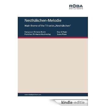 Nesthäkchen-Melodie (English Edition) [Kindle-editie]