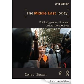 The Middle East Today: Political, Geographical and Cultural Perspectives [Kindle-editie]