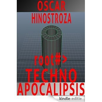 Techno Apocalipsis (Spanish Edition) [Kindle-editie]