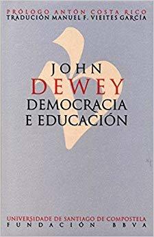 Democracia e educación: Unha introdución á filosofía da educación